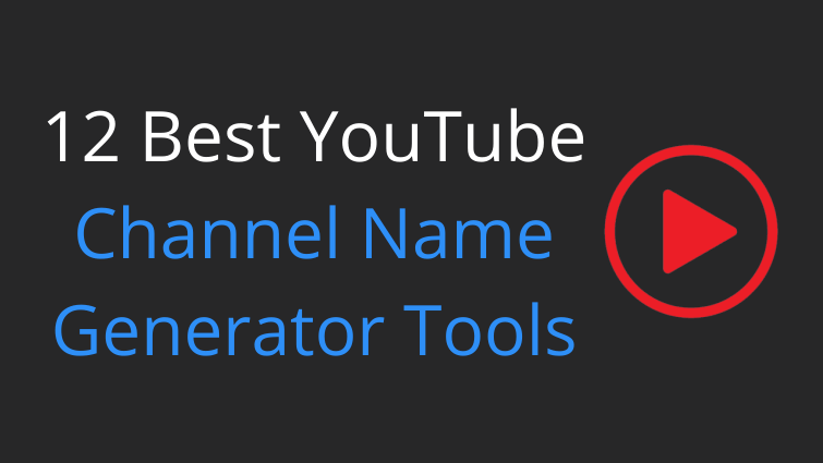 YouTube Channel Name Generator Tools
