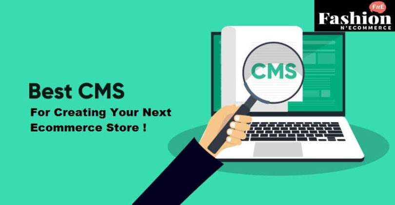 Best CMS for Creating Your Next Ecommerce Store