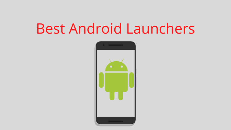 Best Android Launchers Apps
