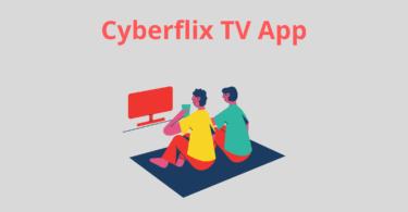 Cyberflix TV App