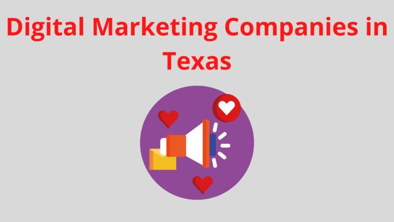digital marketing companies in Texas