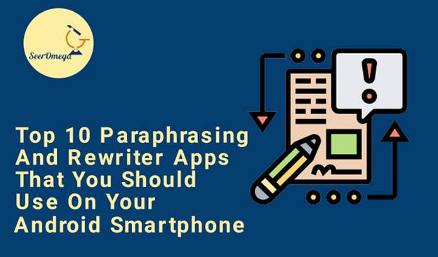 Paraphrasing and Rewriter Apps