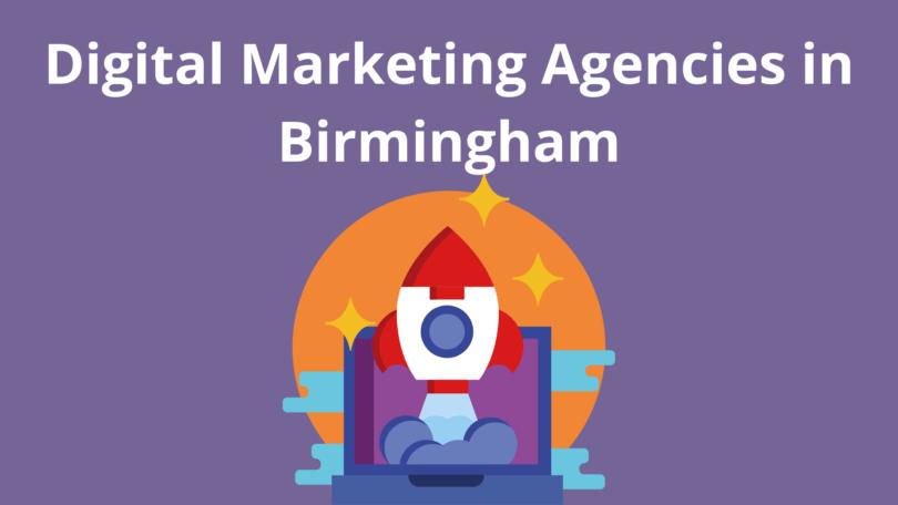 Digital Marketing Agencies in Birmingham