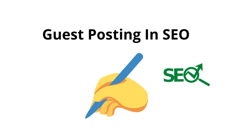 Guest Posting In SEO