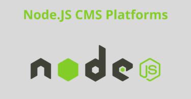 NodeJS CMS Platforms