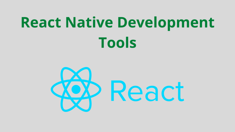 React Native Development Tools